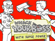 Click to Play Whack Your Boss: Superhero Style
